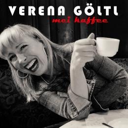 Verena Göltl & Band _MEI KAFFEE_elektrische Single, 2016