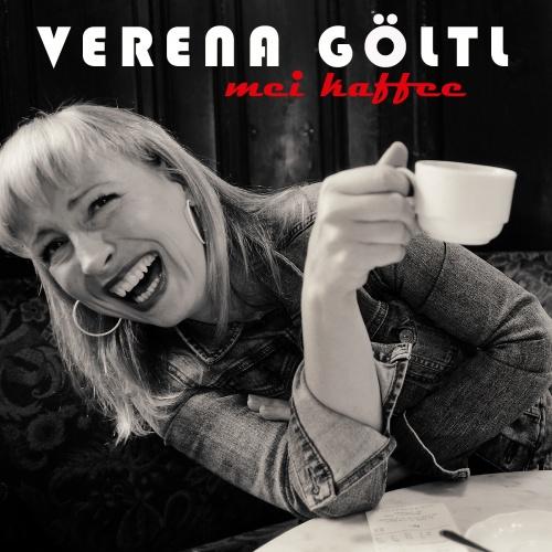 Verena Göltl - Mei Kaffee (Single)